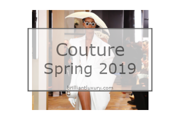 Brilliant Luxury│Couture Spring 2019